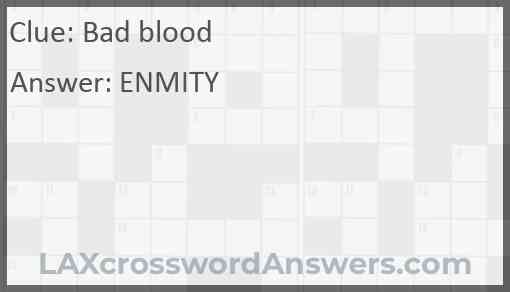 Bad blood Answer
