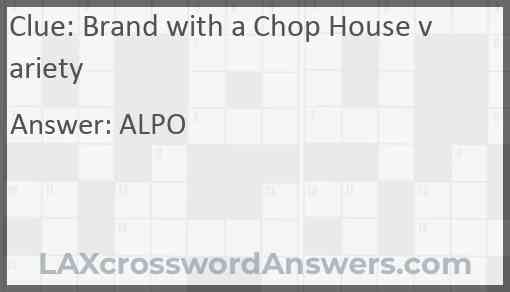 Brand with a Chop House variety Answer