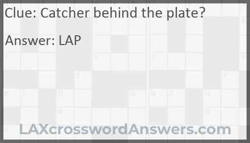 Catcher behind the plate? Answer