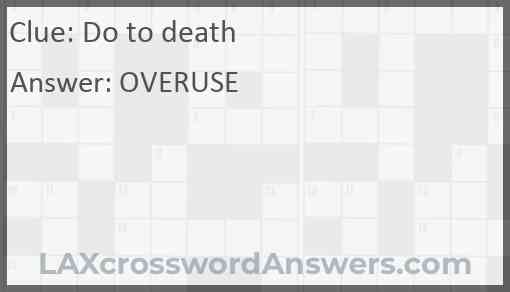 Do to death Answer