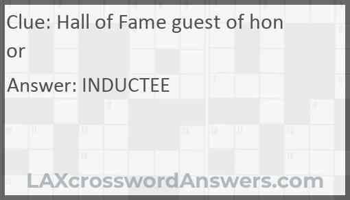 Hall of Fame guest of honor Answer