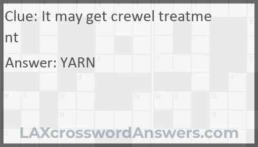 It may get crewel treatment Answer