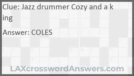 Jazz drummer Cozy and a king Answer
