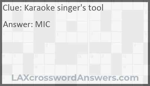 Karaoke singer's tool Answer
