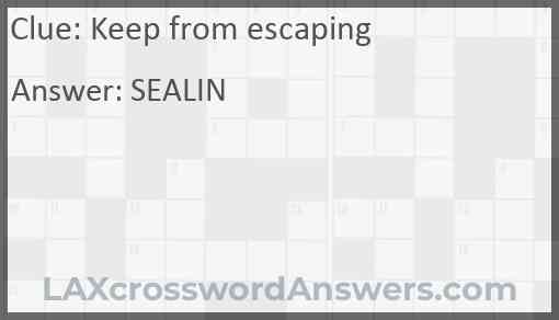 Keep from escaping Answer