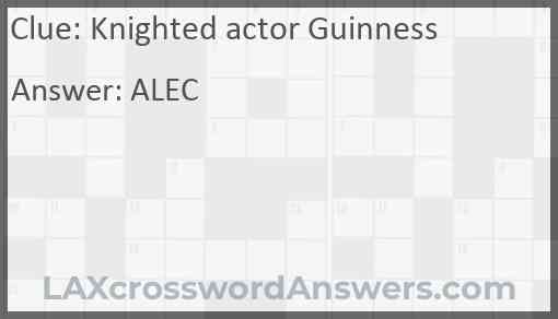 Knighted actor Guinness Answer