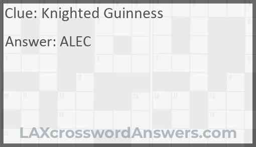 Knighted Guinness Answer