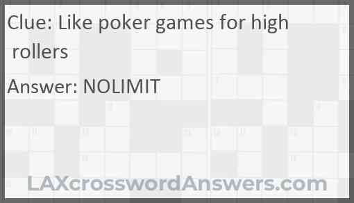 Like poker games for high rollers Answer