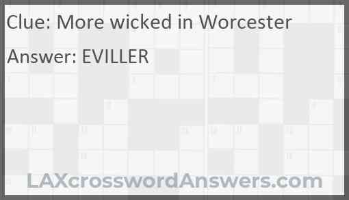 More wicked in Worcester Answer