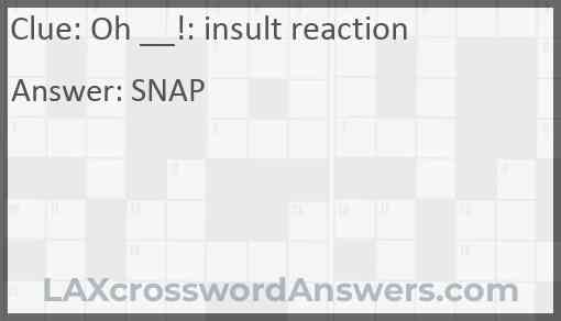 Oh __!: insult reaction Answer