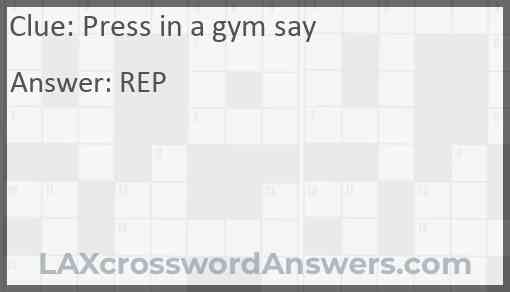 Press in a gym say Answer