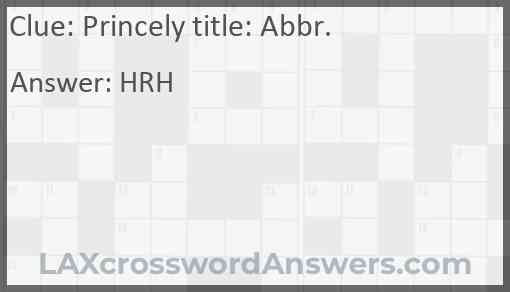 Princely title: Abbr. Answer