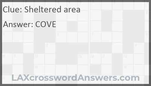 Sheltered area Answer