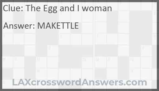 The Egg and I woman Answer