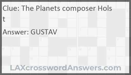 The Planets composer Holst Answer
