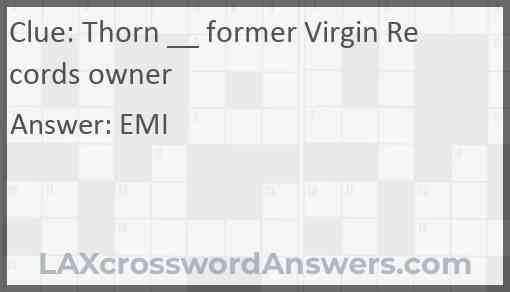 Thorn __ former Virgin Records owner Answer