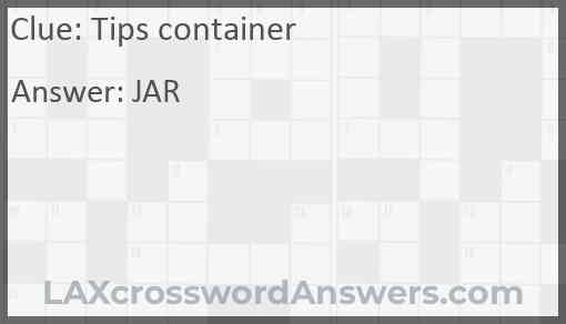 Tips container Answer
