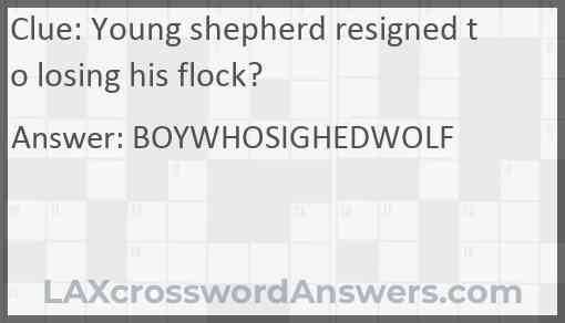 Young shepherd resigned to losing his flock? Answer