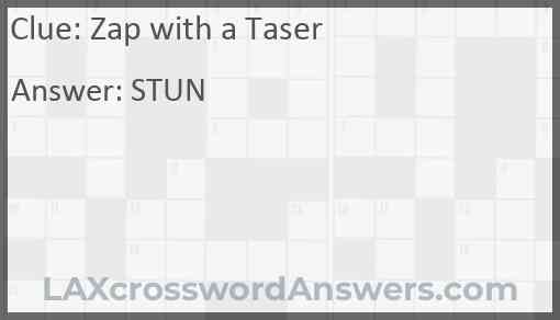 Zap with a Taser Answer